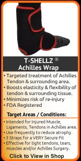 tshellz for torn achilles, ruptured achilles, achilles tendon
